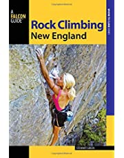 Rock Climbing New England: A Guide to More Than 900 Routes