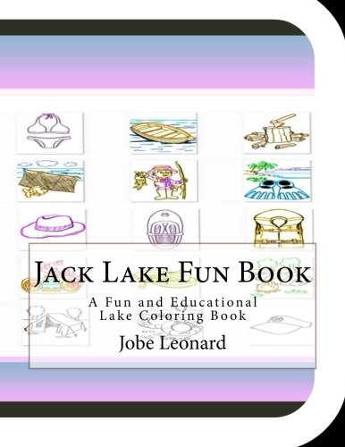 Jack Lake Fun Book: A Fun and Educational Lake Coloring Book