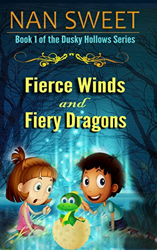 (1) Fierce Winds and Fiery Dragons (Dusky Hollows) by [Sweet, Nan]