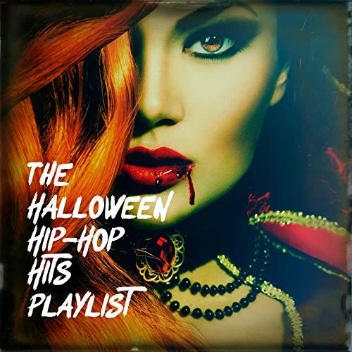 The Halloween Hip-Hop Hits Playlist -