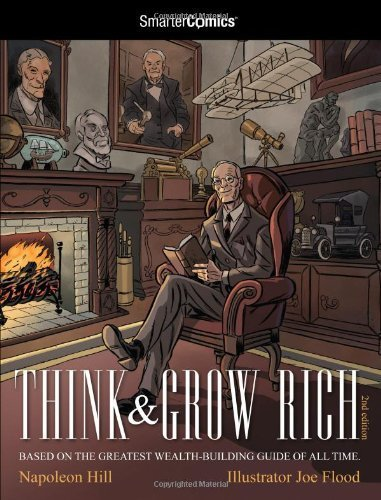 Think and Grow Rich from SmarterComics: The Comic Book that Could Make You Rich! by Napoleon Hill (2011-10-16) (Think And Grow Rich Comic)