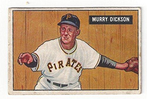Vintage Murray Dickson Collectible Baseball Card - 1951 Bowman Baseball Card # (Pittsburgh Pirates) Free Shipping with Insurance