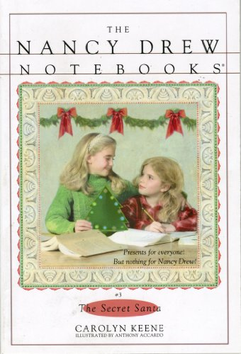 The Secret Santa (Nancy Drew Notebooks - Santa Secret Christmas