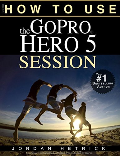 GoPro: How To Use The GoPro HERO 5 Session (Best Gopro For Night)