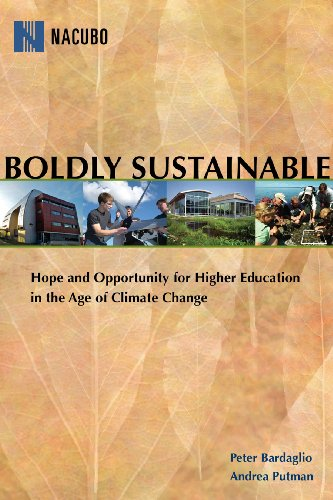 Boldly Sustainable: Hope and Opportunity for Higher Education in the Age of Climate Change