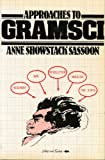 Approaches to Gramsci, Anne Showstack Sassoon, 0906495563