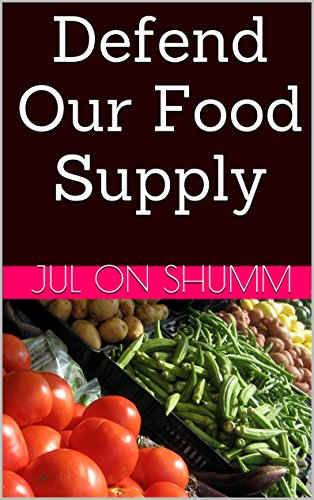 - Defend Our Food Supply