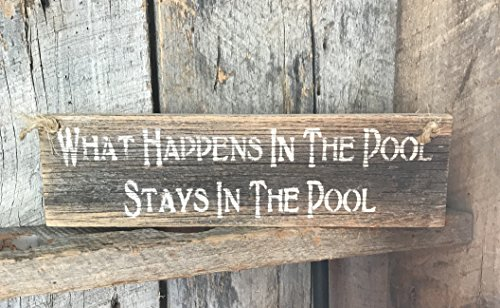 What Happens In The Pool Stays in The Pool Pallet Wood Plaque