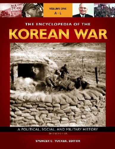 the-encyclopedia-of-the-korean-war-a-political-social-and-military-history-3-volume-set
