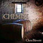 The Chemist: Based on a True Story | Chris Blewitt
