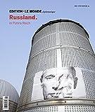 Edition Le Monde diplomatique, No.13 : Rußland. In Putins Reich