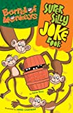 Barrel of Monkeys Super Silly Joke Book, Dave Ross, 1402753624