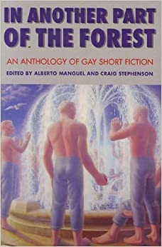 Book In Another Part Of The Forest: An Anthology of Gay Short Fiction (1994-06-03)