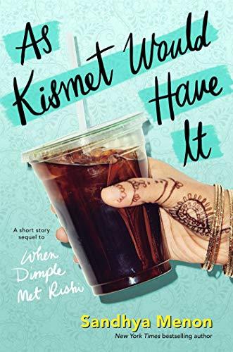 Amazon.com: As Kismet Would Have It eBook: Sandhya Menon: Kindle Store