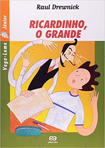 da7561fb7 Ricardinho, o Grande - Coleção Vaga-Lume Júnior (Em Portuguese do Brasil):  Raul Drewnick: 9788508077977: Amazon.com: Books
