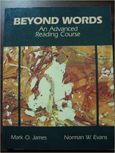 Beyond Words An Advanced Reading Course James Mark O Evans