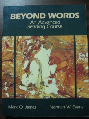 Beyond Words: An Advanced Reading Course