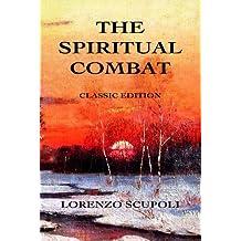 The Spiritual Combat: Classic Edition