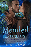 Mended Dreams: A Shattered Souls Christmas Novella