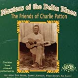 Masters of the Delta Blues: The Friends of