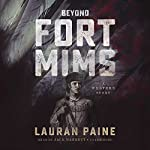 Beyond Fort Mims: A Western Story | Lauran Paine