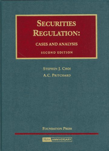 Securities Regulation: Cases and Analysis Second Edition...