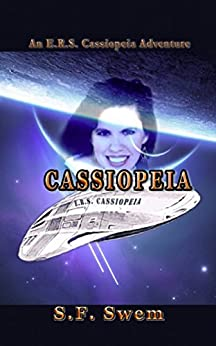 ERS Cassiopeia: An ERS Cassiopeia Adventure by [Swem, S.F.]