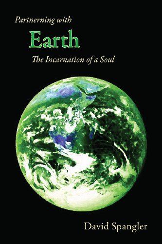 Partnering With Earth: The Incarnation Of A Soul