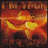I'm Your Saviour by Toxic Smile (2011-08-03)