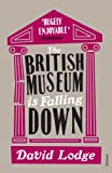 Front cover for the book The British Museum is Falling Down by David Lodge