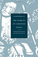The Sources of Christian Ethics, 3rd Edition