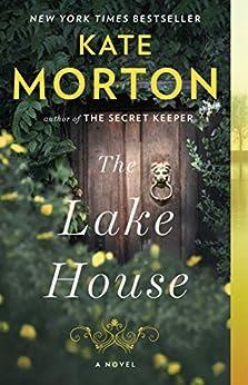 The Lake House: A Novel by [Morton, Kate]
