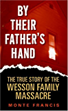 By Their Father's Hand: The Wesson Clan