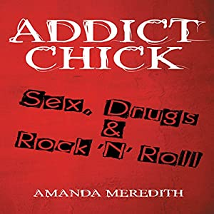 Addict Chick Audiobook