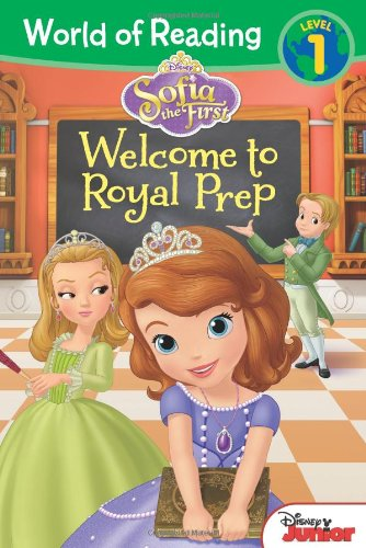 World of Reading: Sofia the First Welcome to Royal Prep: Level (Royal Readers)