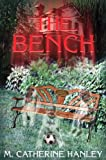 The Bench, M. J. Goff, 0976059061