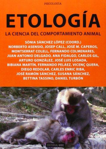 Etología. La Ciencia Del Comportamiento Animal