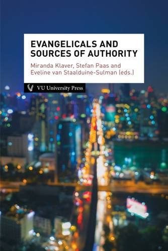 Evangelicals and Sources of Authority (Amsterdam Studies in Theology and Religi) PDF