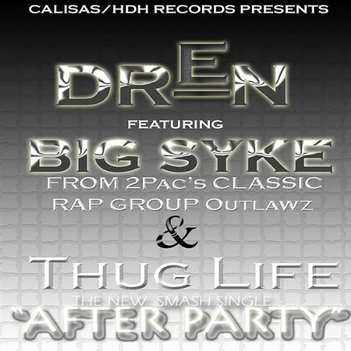 After Party (Feat. Big Syke of Thug - Thug Party Life