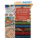 Quilter's Academy Vol. 1 - Freshman Year: A Skill-Building Course in Quiltmaking