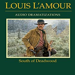 South of Deadwood (Dramatized)