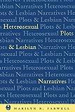 Heterosexual Plots and Lesbian Narratives 9780814726402