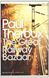 Front cover for the book The Great Railway Bazaar by Paul Theroux