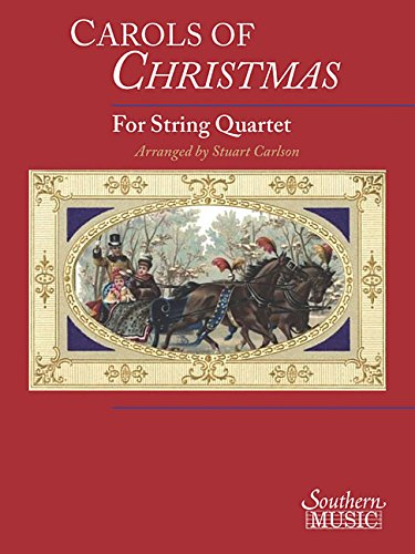 Carols of Christmas for String Quartet - String Quartet Parts