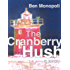 The Cranberry Hush: A Novel