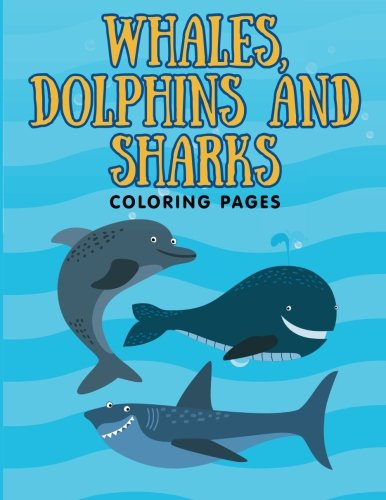 Whales, Dolphins and Sharks: Coloring Pages: Marshall Kids ...