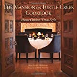 The Mansion on Turtle Creek Cookbook, Helen Thompson, 0847836533