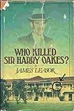 Who Killed Sir Harry Oakes?, James Leasor, 0395346398