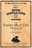 The Yankee Must Die, T. E. Macarthur, 161752154X