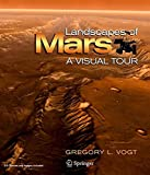 Landscapes of Mars: A Visual Tour